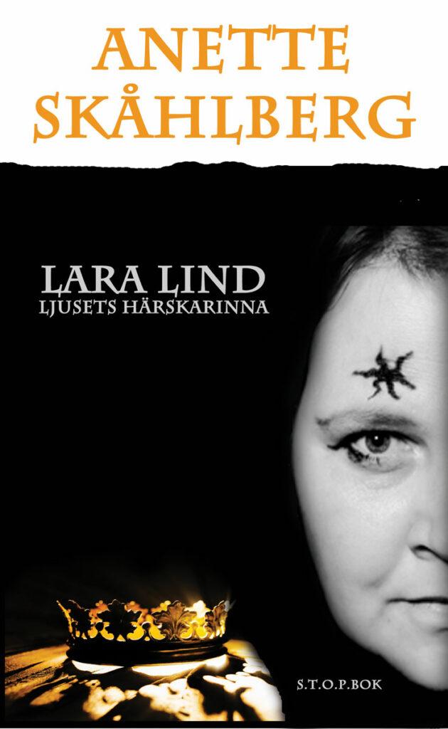 Lara Lind: Ljusets härskarinna