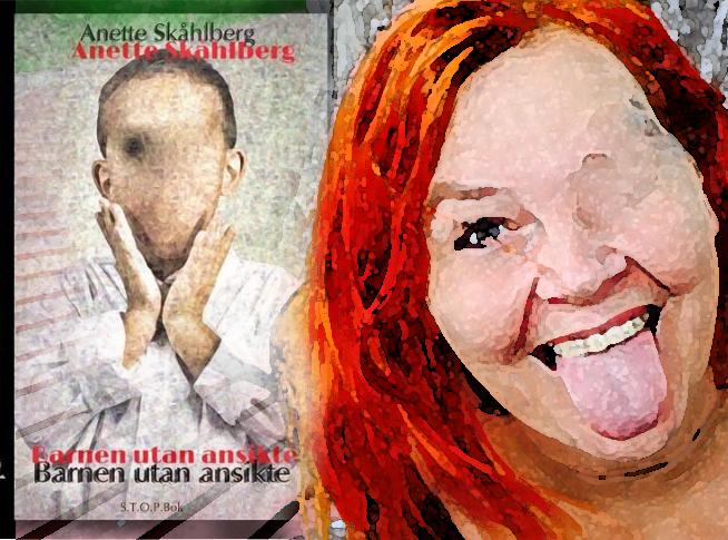 Anette Skåhlberg - Barnen utan ansikte