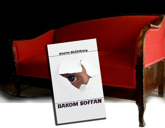 Anette Skåhlberg - Bakom soffan