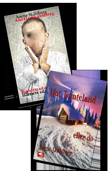 Nya böcker av Anette Skåhlberg