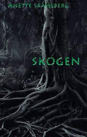 Skogen -Anette Skåhlberg