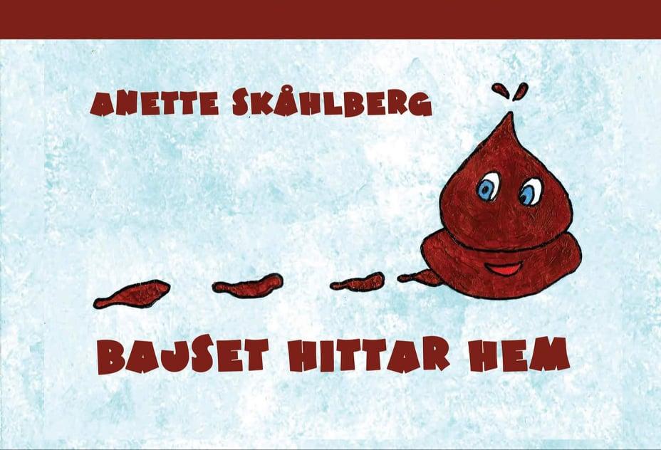 Bajset Hittar Hem - Anette Skåhlberg