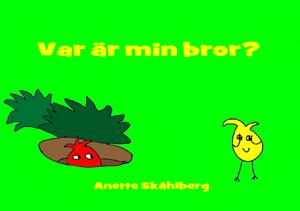Var är min bror? - Anette Skåhlberg