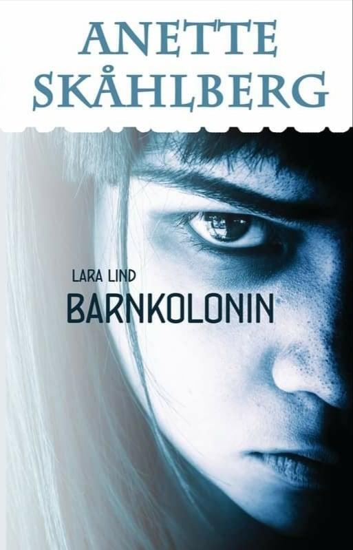 Lara Lind: Barnkolonin