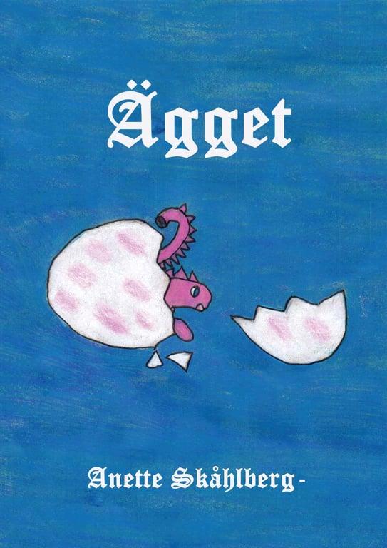 Ägget - Anette Skåhlberg